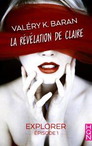 La révélation de Claire 1 Valéry K. Baran