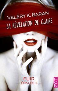 La révélation de Claire 2 Valéry K. Baran